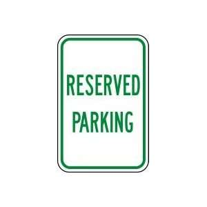 RESERVED PARKING (GREEN/WHITE) 24 x 18 Sign .080 Reflective Aluminum