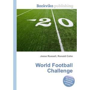World Football Challenge Ronald Cohn Jesse Russell Books