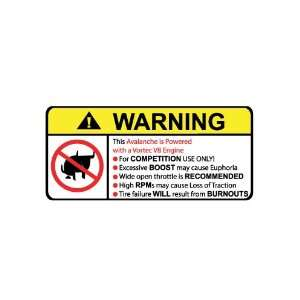 Avalanche Vortech No Bull, Warning decal, sticker