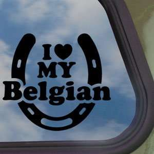 I Love My Belgian Black Decal Car Truck Window Sticker