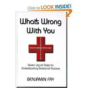 Whats Wrong with You Benjamin Fry Books