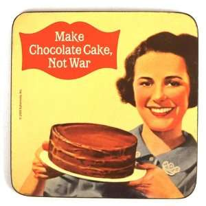 Cool Coaster Make chocolate cake, not war