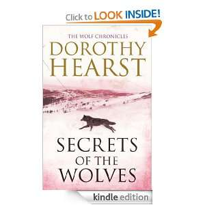 Secrets of the Wolves (Wolf Chronicles) Dorothy Hearst