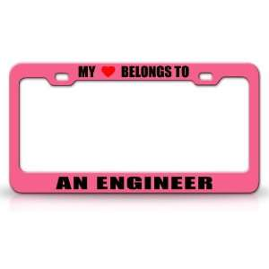 MY HEART BELONGS TO AN ENGINEER Occupation Metal Auto License Plate